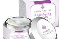Simply Flawless Anti Aging Cream Review: Ingredients, Side Effects, Detailed Review And More