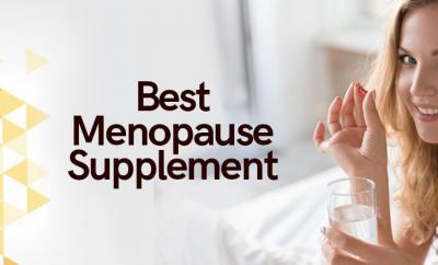Best Menopause Supplement Of 2018: Menopause Supplement for Hot Flashes and Mood Swings
