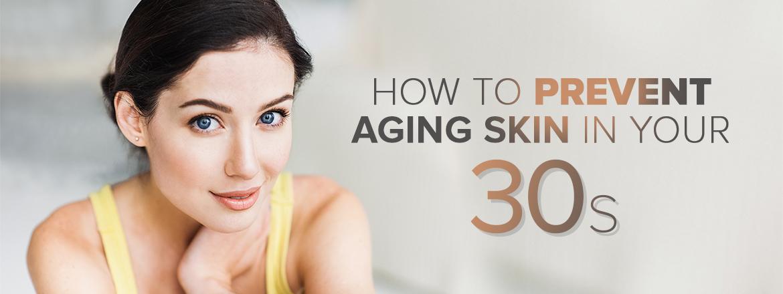 Prevent Skin Aging